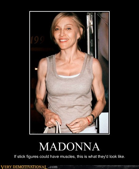 Madonna arms eww creepy - 6687140864
