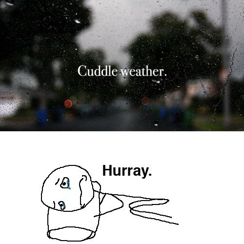 Pillow cuddle weather hurray forever alone - 6687151616