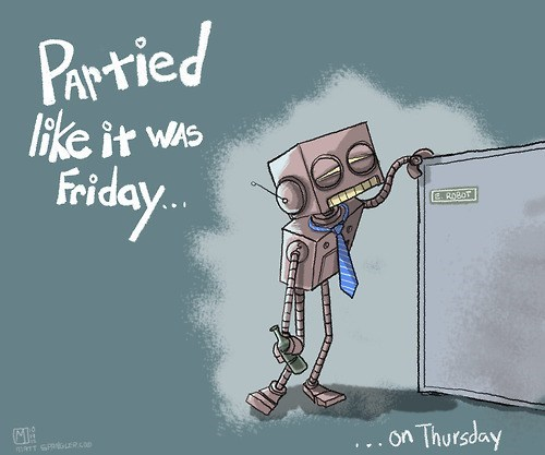 big mistake,partied,FRIDAY,Thursday