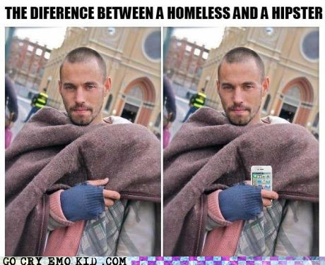 difference hipster or homeless iphone - 6687475712