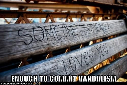 benches,vandalism,love