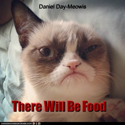 tard,Grumpy Cat,Cats,captions,there will be blood,daniel day-lewis,Movie,reference