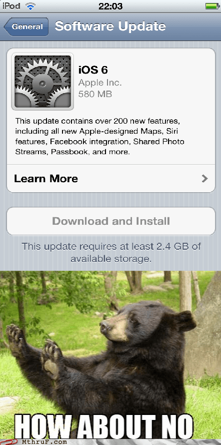 apple,iphone,iphone 5,how about no,ios 6,software upgrade