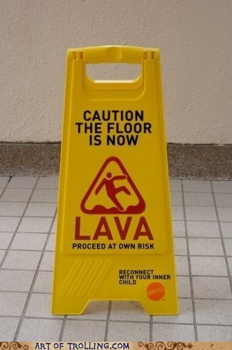the floor is lava IRL sign - 6691950080