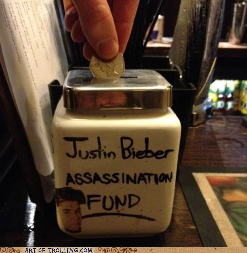 justin bieber,tip jar,assassination,IRL
