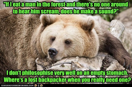 hungry backpacking bear scream philosophy eating