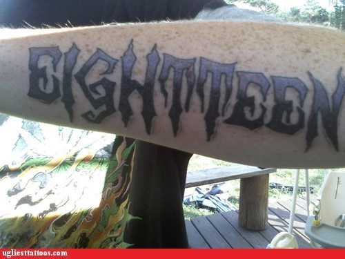 arm tattoos,misspelled tattoos,eighteen,g rated,Ugliest Tattoos