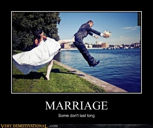 marriage,kick,wtf,bad idea