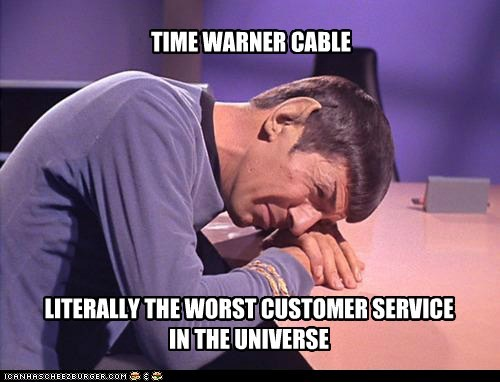 TIME WARNER CABLE LITERALLY THE WORST CUSTOMER SERVICE IN THE UNIVERSE