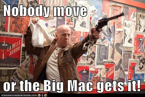 burger,joe,bruce willis,big mac,gun,threat,looper