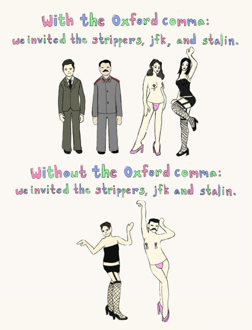 oxford comma,strippers,jfk,stalin