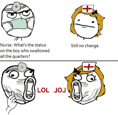 Rage Comics doctors nurses change