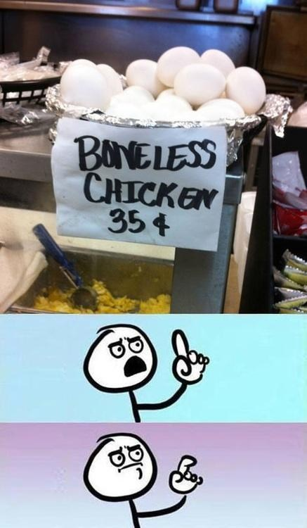 boneless chicken eggs false food