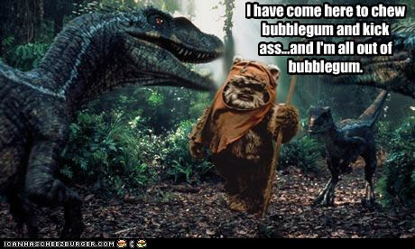 star wars chew gum they live ewok kick ass quote dinosaurs - 6699052288