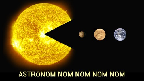 The Sun pacman spaaaaaaaaace put your finger in your ear and scratch