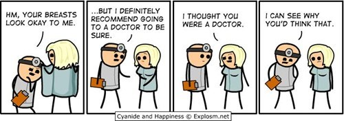 about that,doctor,breasts,cyanide and happiness,not a doctor