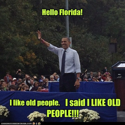 hard of hearing,campaign,pandering,louder,florida,barack obama,old people,election
