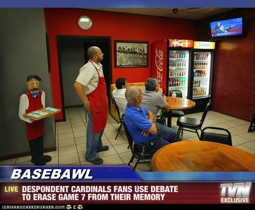 BASEBAWL - DESPONDENT CARDINALS FANS USE DEBATE TO ERASE GAME 7 FROM THEIR MEMORY