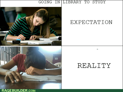 studying,expectations vs reality,library,truancy story