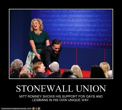 STONEWALL UNION MITT ROMNEY SHOWS HIS SUPPORT FOR GAYS AND LESBIANS IN HIS OWN UNIQUE WAY.