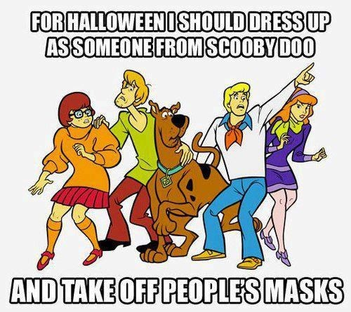 best idea,halloween,scooby doo,masks,zoinks,hallowmeme,ghoulish geeks,cartoons,g rated