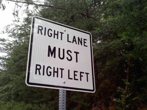 weird sign,right lane,right left
