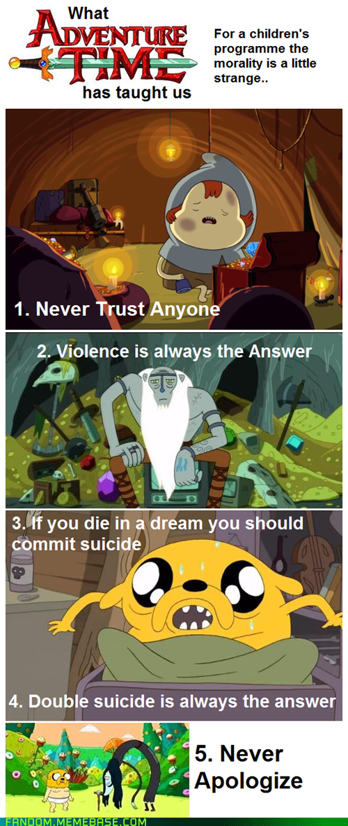 cartoons morals adventure time - 6707101440