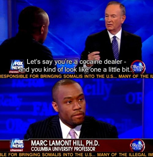 dealer,look like,really,bill-oreilly,hypothetical,racist