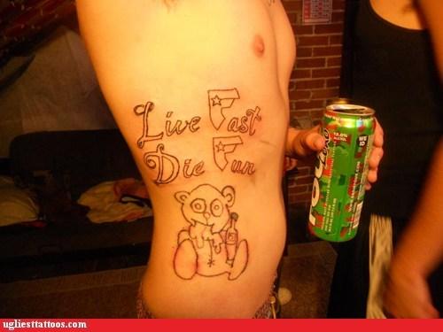 die fun,bear,live fast,lat tats