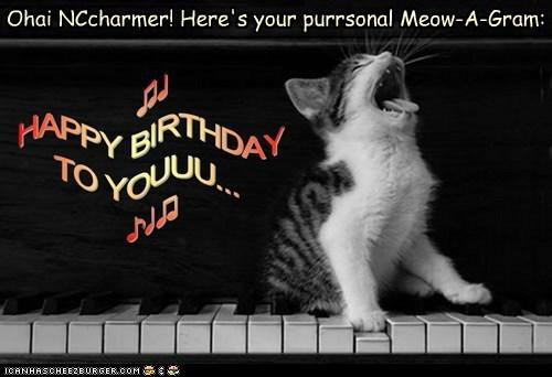Happy Birthday, NCcharmer! Wish you all the best! <3