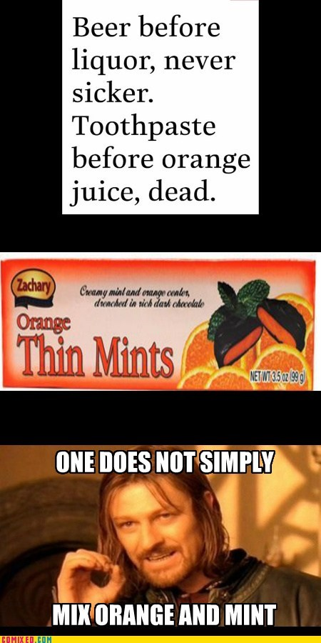 orange,breakfast,one does not simply,cookies,toothpaste