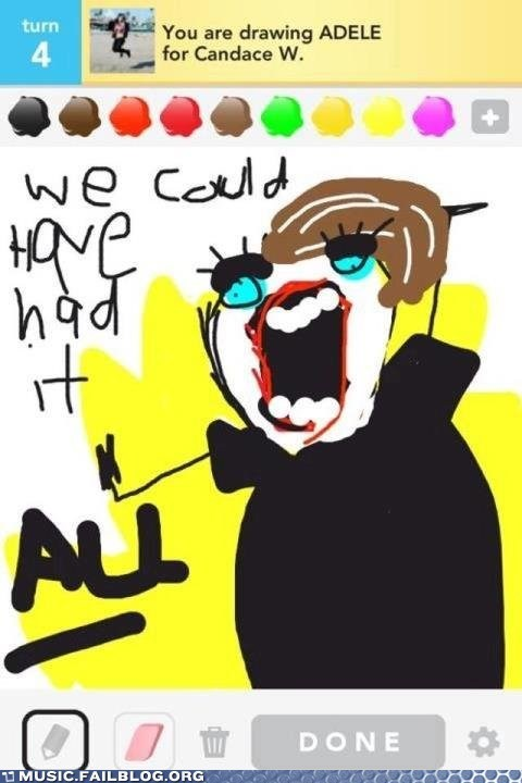 adele,draw something,Music FAILS,g rated