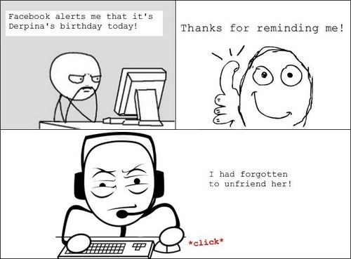derpina,rage comic,unfriended,birthday wishes,failbook,g rated