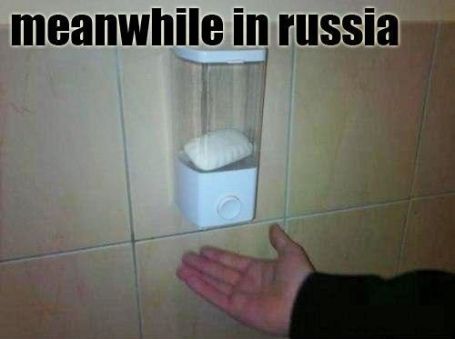 meanwhile in russia hand soap soap suds russia - 6716432384