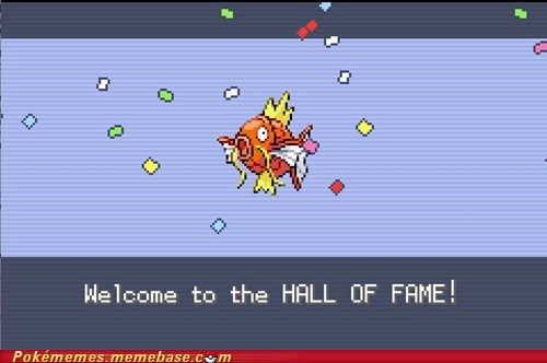 magikarp,Challenge Accepted,Hall of Fame