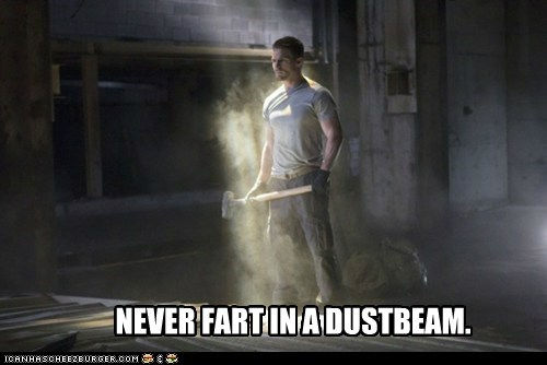arrow obvious beam advice dust fart stephen amell - 6716596224