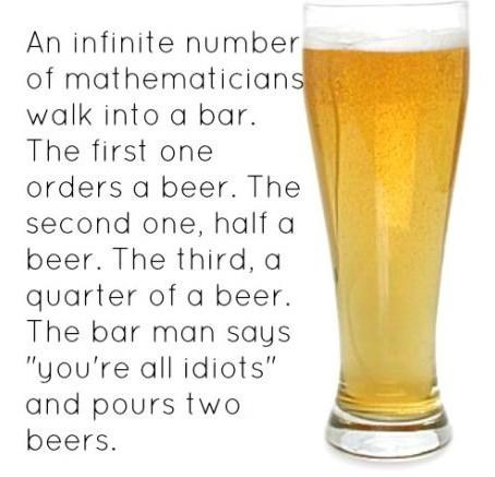 infinite number,nerds,drink up,mathematicians,idiots