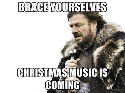 christmas music,brace yourselves