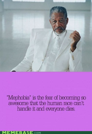 human race,Morgan Freeman,mephobia