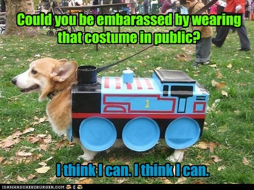 Could you be embarassed by wearing that costume in public? I think I can. I think I can.