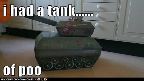 i had a tank......  of poo