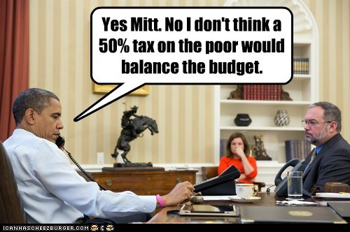 suggestions poor tax Mitt Romney phone barack obama budget