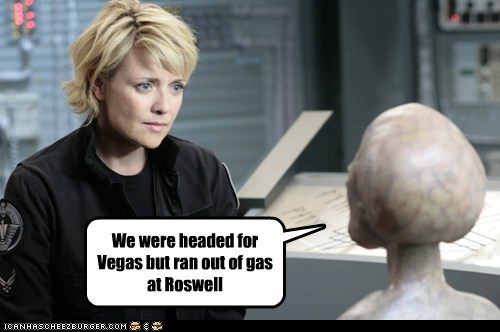 We were headed for Vegas but ran out of gas at Roswell