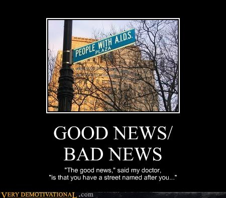 street,good news,uh oh,bad news,aids