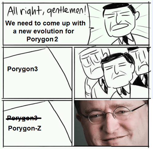 half life,meme,porygon,all right gentlemen,gaben
