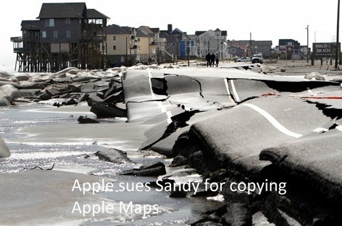 they would,apple maps,ios 6,apple,hurricane sandy,g rated,AutocoWrecks