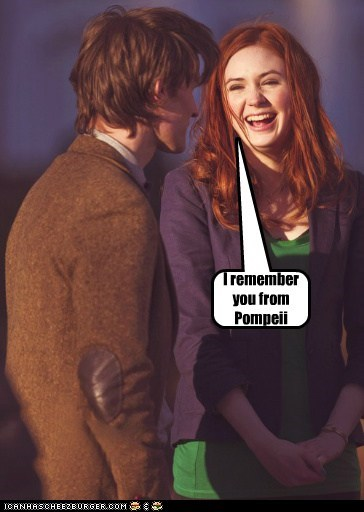 karen gillan,the doctor,Matt Smith,doctor who,amy pond,remember,pompeii
