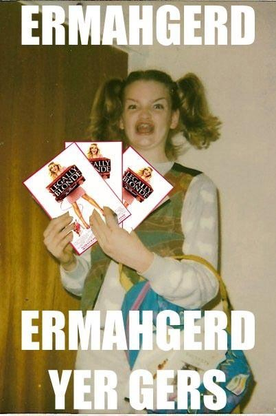 Ermahgerd Movie oh my god legally blonde