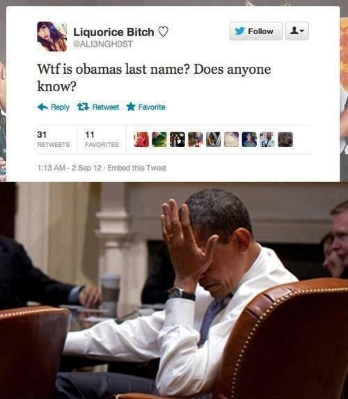 know,facepalm,last name,barack obama,tweet,stupid