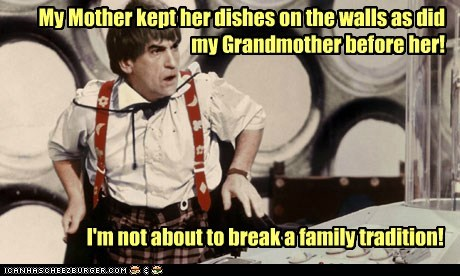 mother,tradition,patrick troughton,tardis,dishes,grandmother,wall